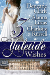 Cover image for Deneane Clark, Alanna Lucas and Charlotte Russell's 3 Yuletide Wishes
