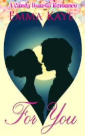 Cover image for Emma Kaye's For You