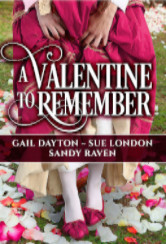 Cover image for the A VALENTINE TO REMEMBER anthology by Sandy Raven, Gail Dayton, and Sue London