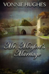 Cover image for MR. MONTFORT'S MARRIAGE by Vonnie Hughes
