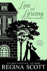 Cover image for Love and Larceny by Regina Scott