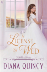 Cover image for A LICENSE TO WED by Diana Quincy