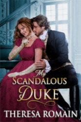 Cover image for My Scandalous Duke by Theresa Romain