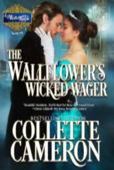 Cover image for The Wallflower's Wicked Wager by Collette Cameron
