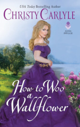 Cover image for HOW TO WOO A WALLFLOWER by Christy Carlyle