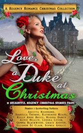 Cover image for Love, A Duke at Christmas by Arietta Richmond