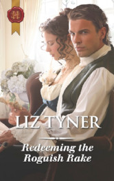 Cover image for Redeeming the Roguish Rake by Liz Tyner