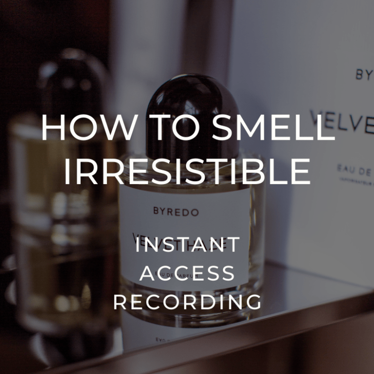 How to Smell Irresistible Class_InstantAccess