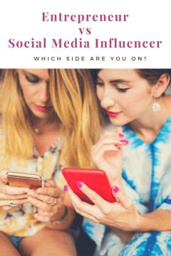 Entrepreneur vs Social Media Influencer: Which Side Are You On? - The BeauTraveler