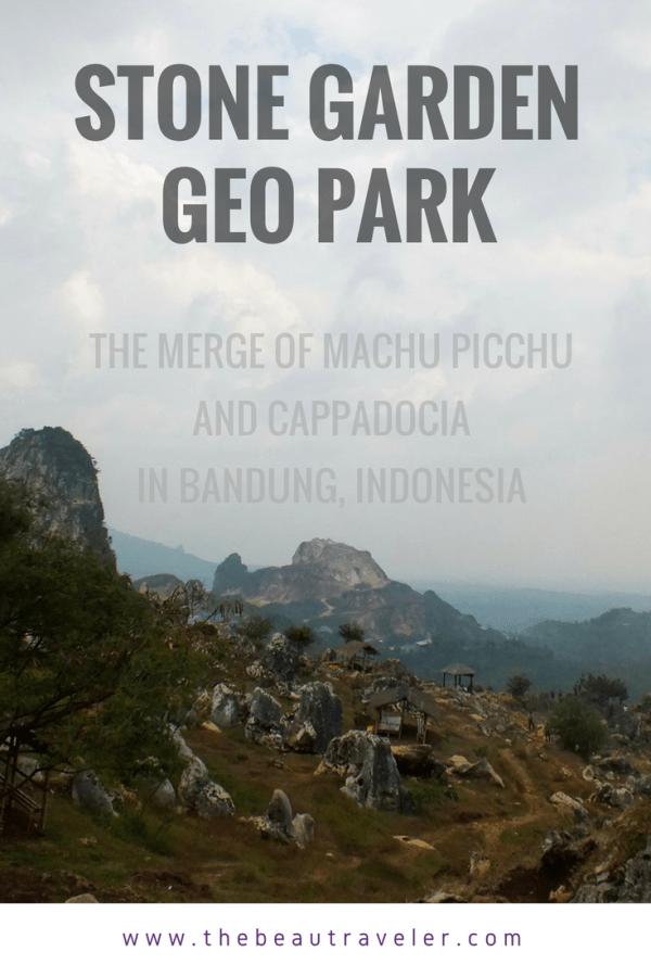 Stone Garden Geo Park: The Merge of Machu Picchu and Capadoccia in Bandung, Indonesia - The BeauTraveler