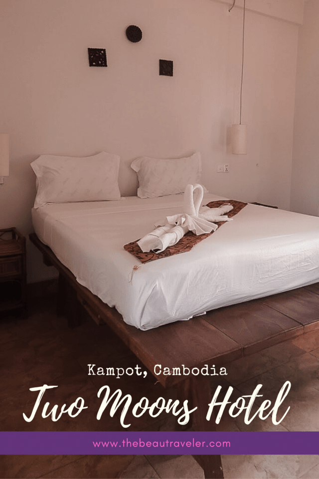 Review: Two Moons Hotel Kampot in Cambodia - The BeauTraveler