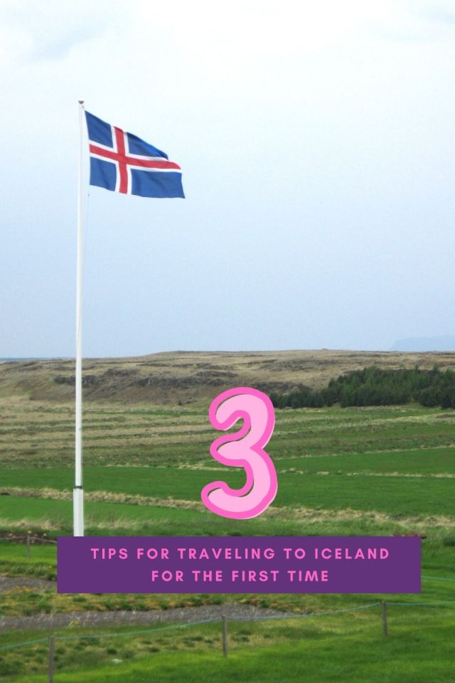 3 Tips for Traveling to Iceland for the First Time - The BeauTraveler