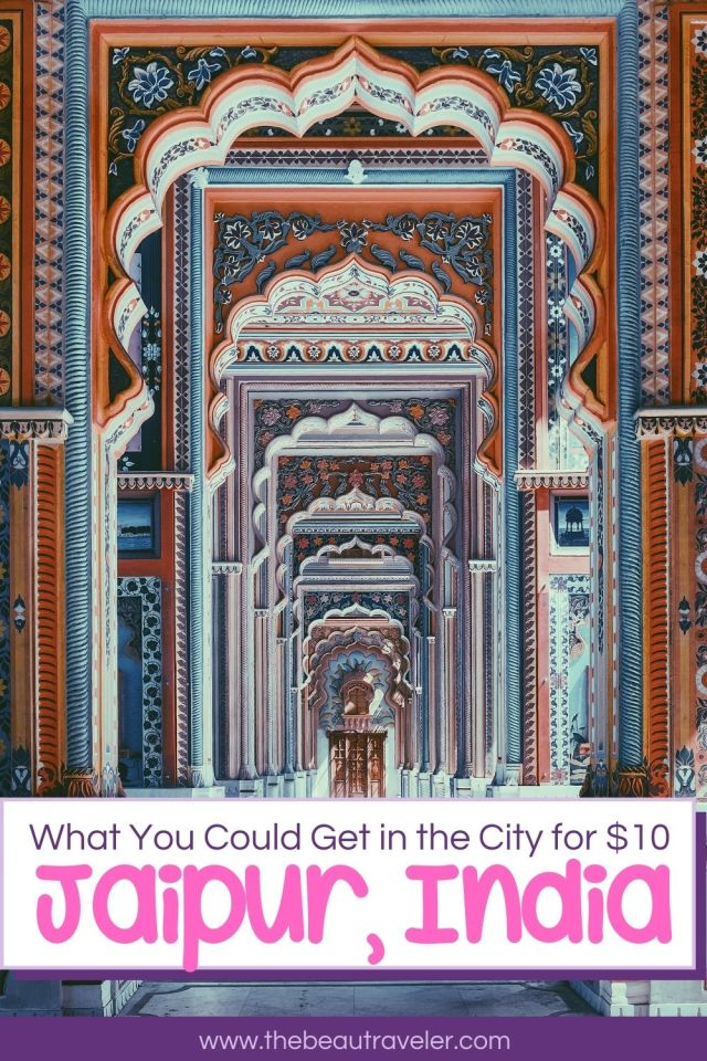 What You Could Get in Jaipur for $10 - The BeauTraveler