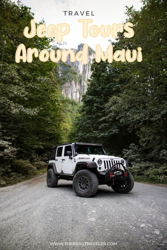 Should You Consider Private Jeep Tours on Maui? - The BeauTraveler