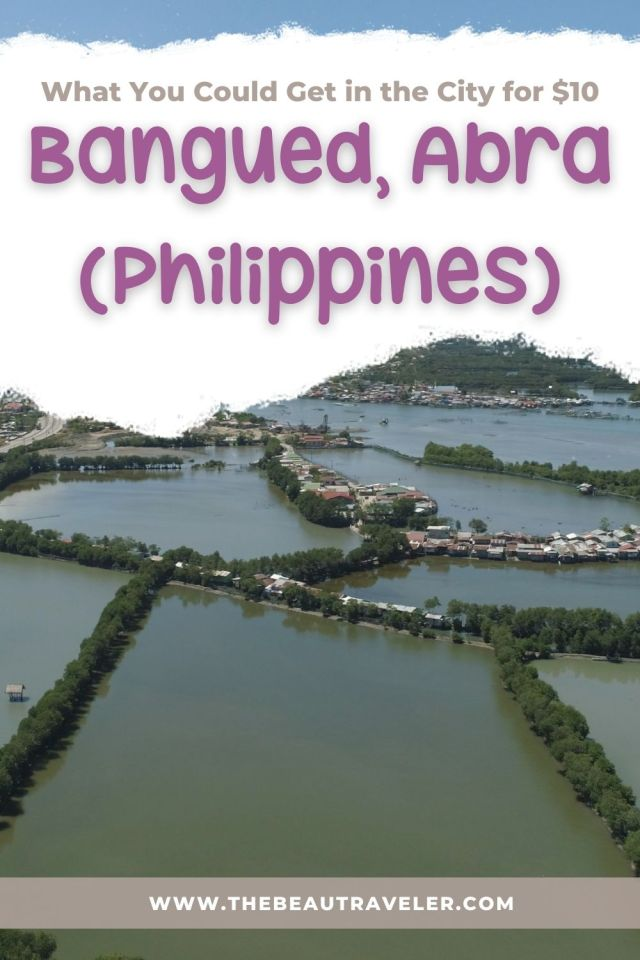 What You Could Get in Bangued for $10 - The BeauTraveler