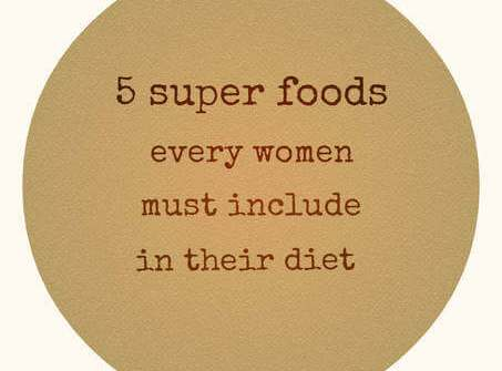 5 super foods every women need