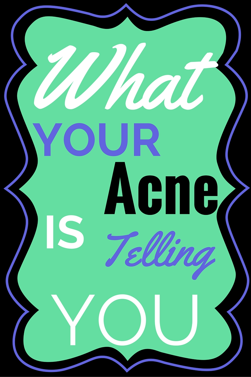 What Your Acne is Telling You. What to use to prevent it.