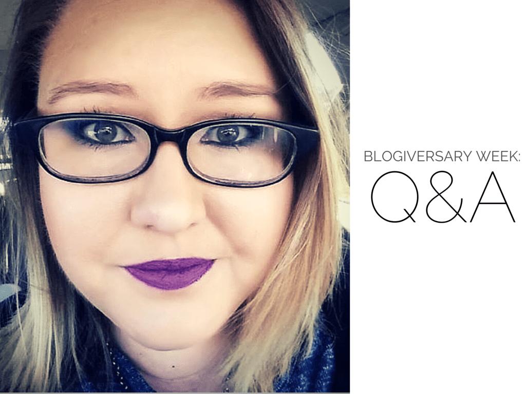 Blogiversary Week: Q&A