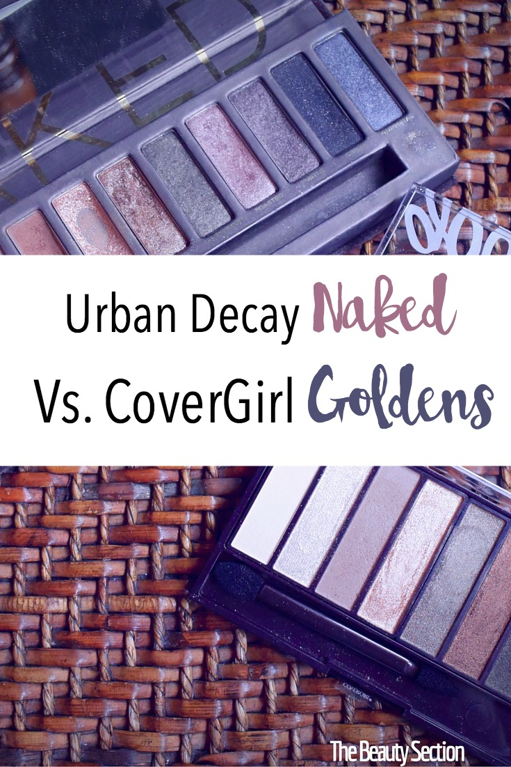 Urban Decay Naked Vs. CoverGirl Goldens