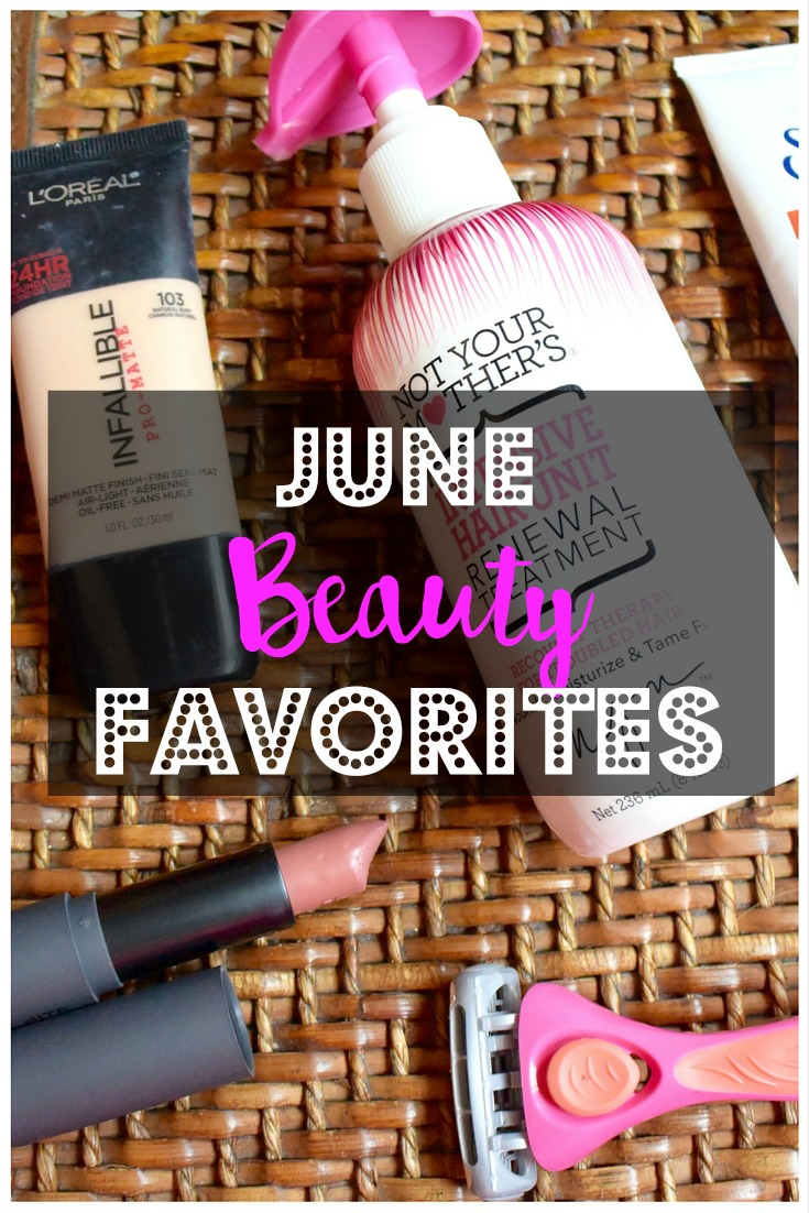 June Beauty Favorites | Makeup | Skincare | Hair | Body