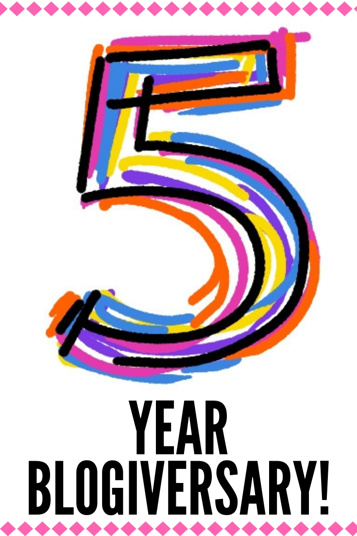 I've Been Blogging for 5 YEARS!!! Blogiversary