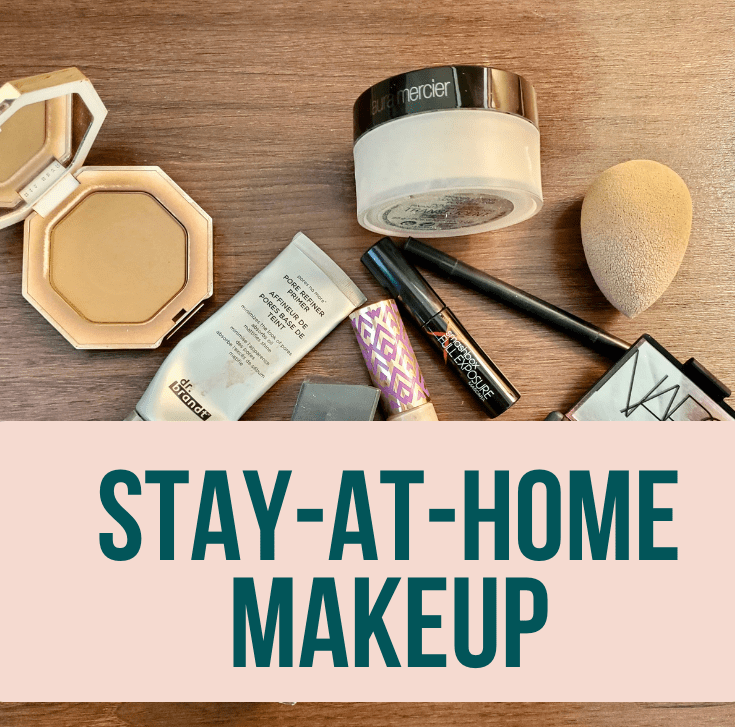 Stay-At-Home Makeup
