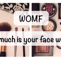 WOMF #4: How much is your face worth?