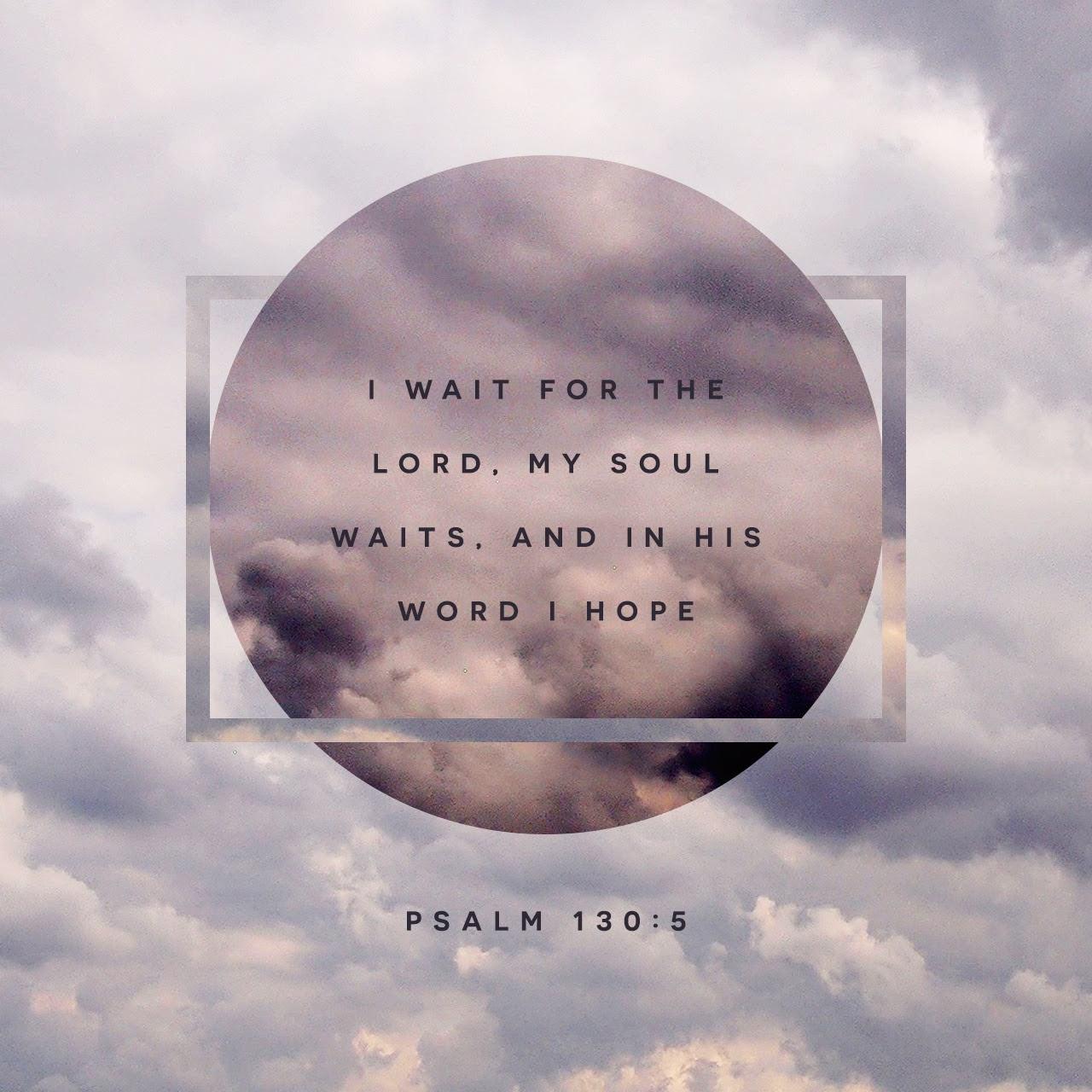 ScriptureArt_0817_-_Psalm_130_5_ESV_English.jpg