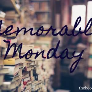 Memorable Monday #53