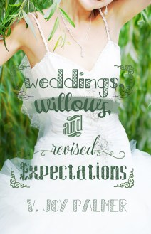 weddings-willows-and-revised-expectations