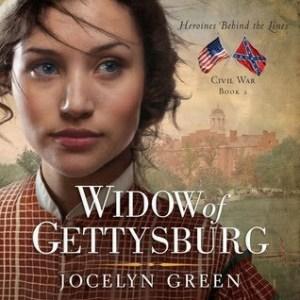 Widow of Gettysburg (Heroines Behind the Lines: Civil War #2)- Audiobook Review
