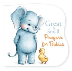 great-and-small-prayers-for-babies