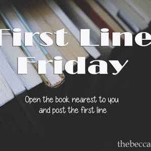 First Line Friday #104