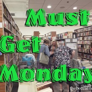 Must Get Monday #1