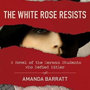 The White Rose Resists