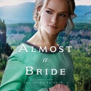 Almost a Bride (The Bride Ships #4)