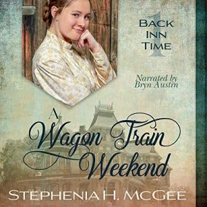 A Wagon Train Weekend (Back Inn Time) – Audiobook Review