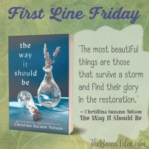 First Line Friday – The Way It Should Be