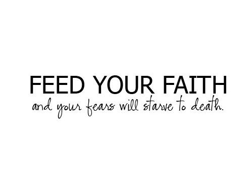 Fear, Faith and a Child Shall Lead them!