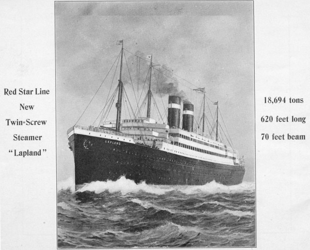Black and white image of the SS Lapland, the Red Star Line's new twin-screw steamer. A steamship with two funnel. 18,694 tons, 620 feet long, 70 feet beam.