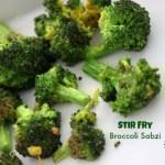 Stir Fry Broccoli Sabzi