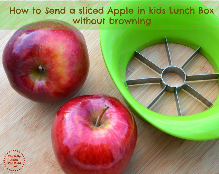 How to  send a sliced Apple in  kids Lunch box without browning
