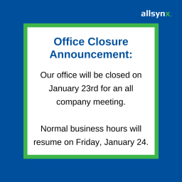 Office Closed – January 23