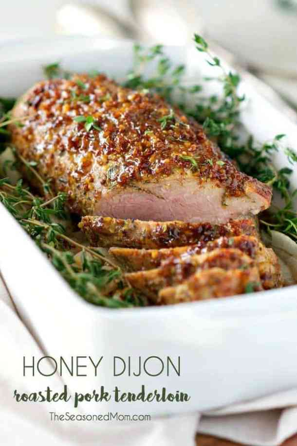 HONEY DIJON ROASTED PORK TENDERLOIN -- Part of our 19 PORK LOINS FOR EVERY OCCASION!