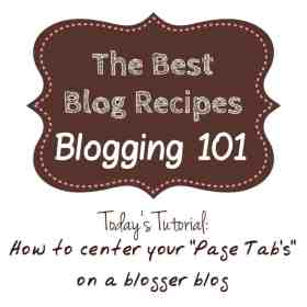 Blogging 101 Center Page Tabs