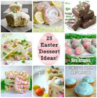 25 Easter Dessert Ideas Round-Up!