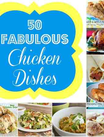 50 Fabulous Chicken Dishes
