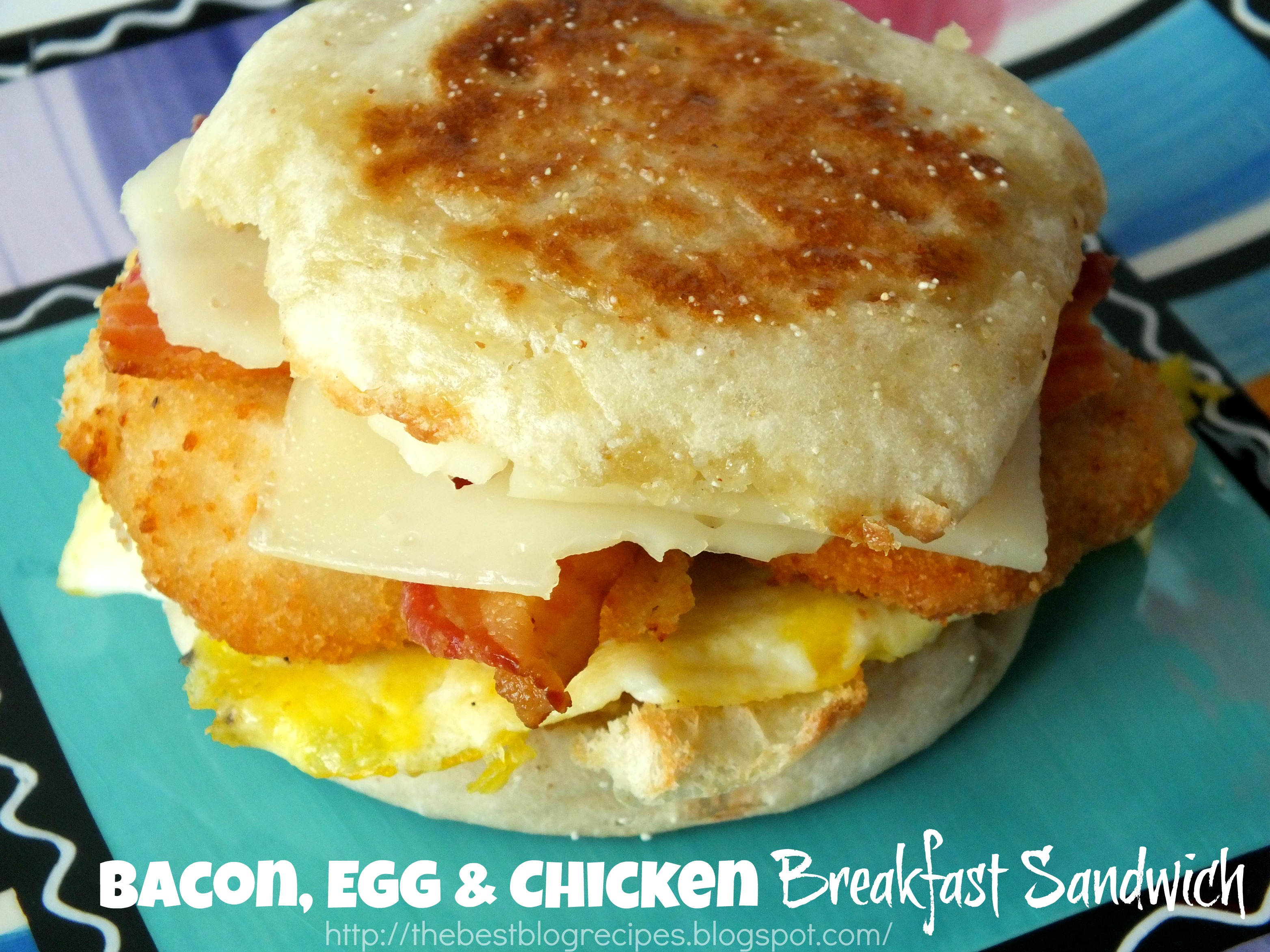 Bacon, Egg & Chicken Breakfast Sandwich