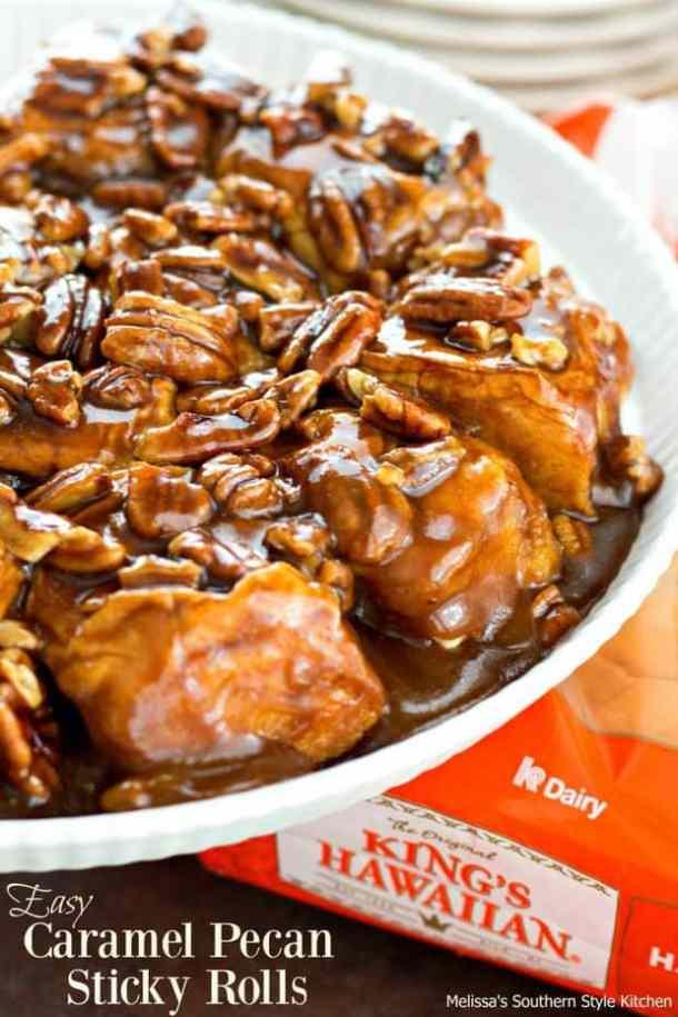 21. Easy Caramel Pecan Sticky Rolls-- Part of 30 The Best Breakfast Sweet Rolls Recipes