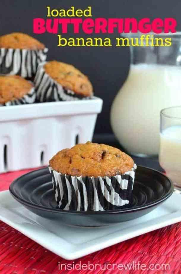 Loaded Butterfinger Banana Muffins-- Part of The Best Butterfinger Recipes